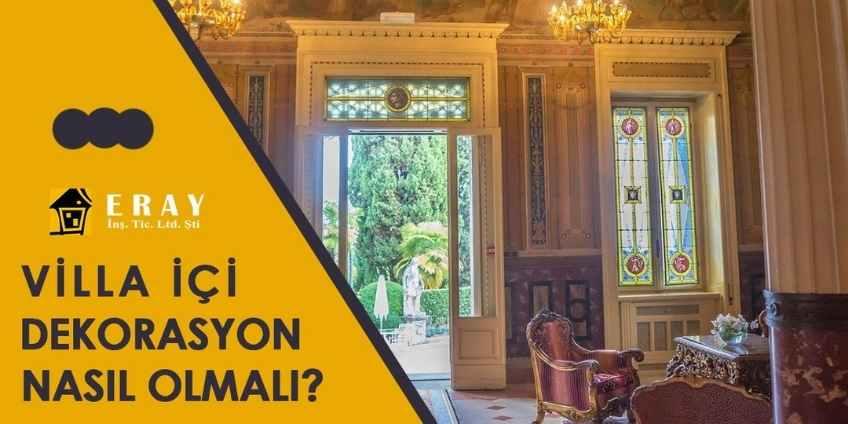Villa İçi Dekorasyon Nasıl Olmalı?