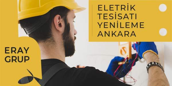 Elektrik Tesisatı Yenileme Ankara