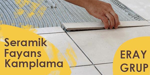 Fayans Seramik Kaplama Uygulamaları Ankara